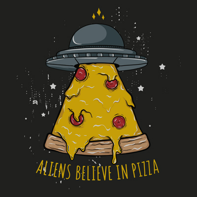 Aliens Believe in Pizza